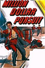 Million Dollar Pursuit