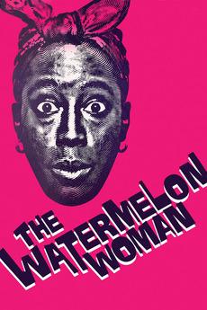 The Watermelon Woman (1996)