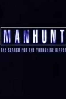 Manhunt The Search For The Yorkshire Ripper 1999 Reviews Film Cast Letterboxd