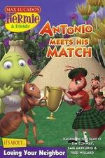 Hermie & Friends: Antonio Meets His Match