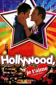 Hollywood, je t'aime