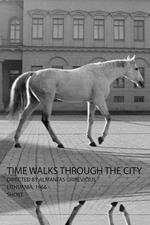 Time Walks Through the City