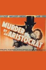 Murder by an Aristocrat