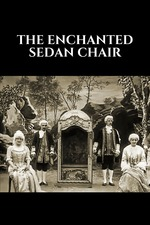 The Enchanted Sedan Chair
