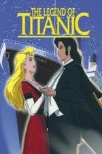 The Legend of the Titanic