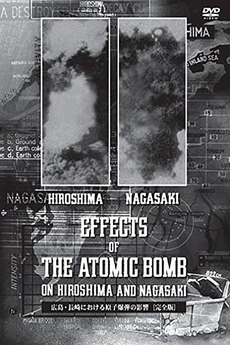 The Effects of the Atomic Bomb on Hiroshima and Nagasaki