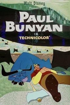 Paul Bunyan (1958) directed by Les Clark • Reviews, film ...