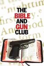 The Bible and Gun Club