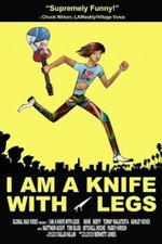 I Am a Knife with Legs