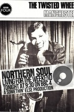 Northern Soul: Living for the Weekend