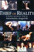 Thief or Reality