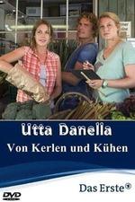 Utta Danella - Von Kerlen und Kühen