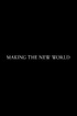 Making 'The New World'