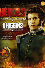 O'Higgins: Live To Earn His Name