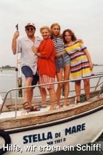 Stella di mare – Hilfe, wir erben ein Schiff!