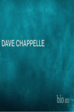 The Biography Channel - Dave Chappelle