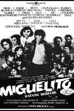 Miguelito, the Rebel