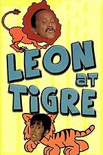Leon At Tigre