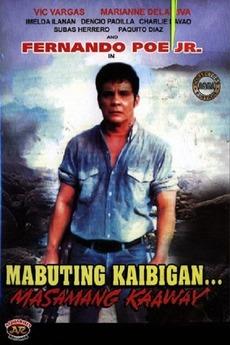 Mabuting Kaibigan, Masamang Kaaway (1991)