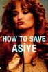 How to Save Asiye