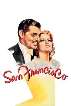 San Francisco (1936) directed by W.S. Van Dyke • Reviews ...