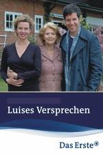 Luises Versprechen