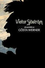 Victor Sjöström - ett porträtt av Gösta Werner