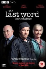 The Last Word Monologues