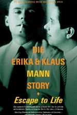 Escape to Life: The Erika and Klaus Mann Story