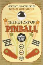 Pleasure Machines: The History of Pinball