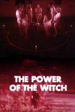The Power of the Witch: Real or Imaginary?