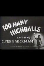 Too Many Highballs