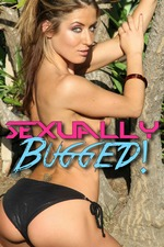 Sexually Bugged!