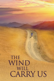 The Wind Will Carry Us (1999)