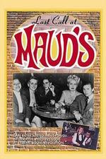 Last Call at Maud's