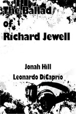 The Ballad of Richard Jewell