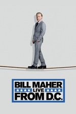 Bill Maher: Live from D.C.