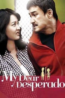 My Dear Desperado 2010 Directed By Kim Kwang Sik Reviews Film Cast Letterboxd