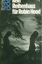 Kein Reihenhaus für Robin Hood