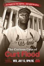 The Curious Case of Curt Flood