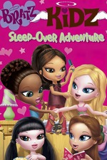 Bratz Kidz: Sleep-Over Adventure