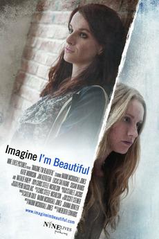 Imagine I'm Beautiful