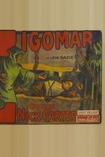 Zigomar vs. Nick Carter