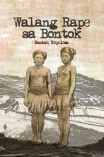Walang Rape sa Bontok
