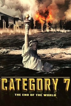 Category 7: The End of the World (2005) directed by Dick ...