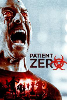 patient zero (2019)