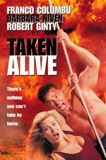 Taken Alive