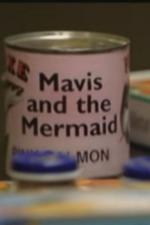 Mavis and the Mermaid