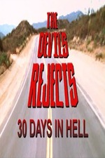 30 Days in Hell: The Making of 'The Devil's Rejects'