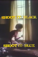 Shoot It Black, Shoot It Blue